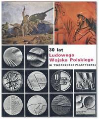 30 Lat Ludowego Wojska Polskiego w Twórczo ci Plastycznej