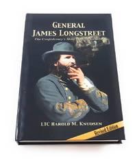 General James Longstreet The Confederacy's Most Modern General (Hardbound)