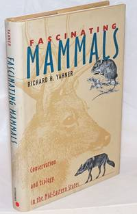 image of Fascinating Mammals. Conservation and Ecology in the Mid-Eastern States