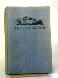 image of The Far Island - A Story for Girls and Boys