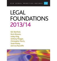 Legal Foundations 2013/2014 (CLP Legal Practice Guides)