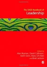 The SAGE Handbook of Leadership (Sage Handbooks)
