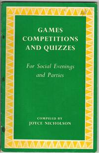 Games Competitions and Quizzes : For Social Evenings and Parties