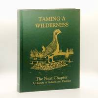 image of Taming a Wilderness: A History of Ashern and District