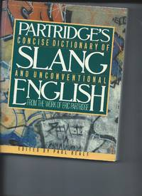 Partiridge's Concise Dictionary of Slang and Unconventional English