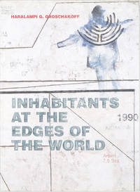 Inhabitants at the Edges of the World:  Itinerants and Orientalists