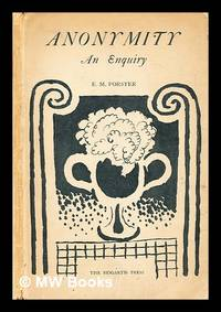 Anonymity : an enquiry by  E.M. (Edward Morgan) (1879-1970) Forster - First Edition - 1925 - from MW Books Ltd. (SKU: 299768)