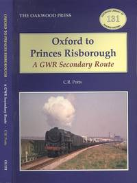 image of Oxford to Princes Risborough: A GWR Secondary Route (The OAkwood Library of Railway History 131)