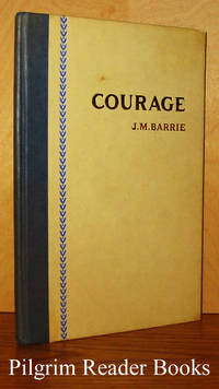 image of Courage: Rectoral Address Delivered at St. Andrew's University, May  3rd, 1922.