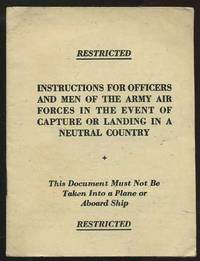 Instructions for Officers and Men of the Army Air Forces in the Event of Capture or Landing in a Neutral Country (AG PP HQ ETO 5-44/20 M / L-8527)