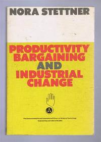Productivity Bargaining and Industrial Change