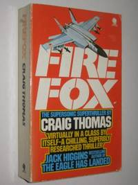 Firefox by Craig Thomas - Paperback - 1978 - from Manyhills Books and Biblio.com