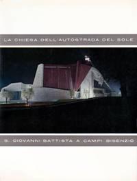 image of La Chiesa Dell'Autostrada Del Sole [The Church of the Motorway to the Sun] 2a Edizione