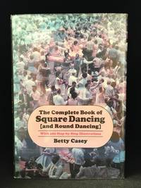 image of The Complete Book of Square Dancing (And Round Dancing)