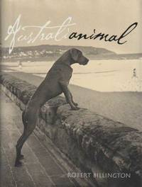 Australianimals: The Budgie Smugglers Guide To Australian Animals