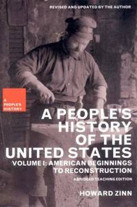 A People's History of the United States Vol. 1 : American Beginnings to Reconstruction by Kathy Emery; Howard Zinn - 2003