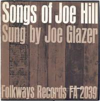 The Songs of Joe Hill. Sung by Joe Glazer (Folkways FA 2039)