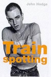 Trainspotting: Screenplay (FF Classics) by  John Hodge - Paperback - from World of Books Ltd and Biblio.com