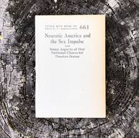 Neurotic America and the Sex Impulse and Some Aspects of Our National Character. [Little Blue Book No. 661] by  Theodire Dreiser - nd - from Division Leap, ABAA (SKU: 28740)