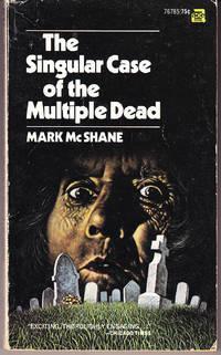 The Singular Case of the Multiple Dead