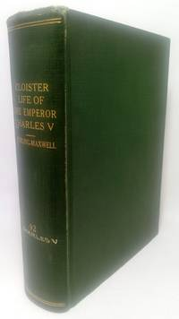 The cloister life of the emperor Charles V