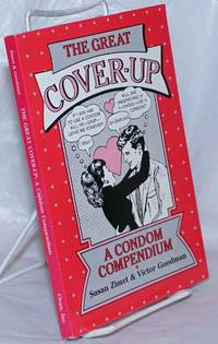 image of The Great Cover-up: a condom compenium