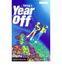 Taking a Year Off by Val Butcher - Paperback - 2000 - from Bookbarn International (SKU: 932630)