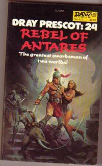 """Dray Prescot: """"Rebel of Antares""""  Book # 24"""