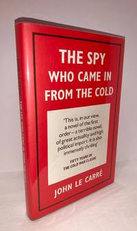 The Spy Who Came in from the Cold by John Le Carre - 2013