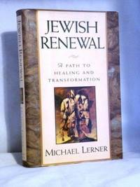Jewish Renewal: a Path to Healing and Transformation