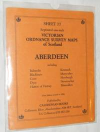 Aberdeen: Sheet 77 Reprinted one-inch Victorian Ordnance Survey Map of Scotland