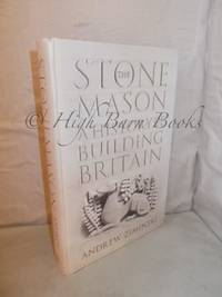 image of The Stone Mason: A History of Building Britain