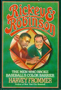 image of RICKEY AND ROBINSON - The Men Who Broke Baseball's Color Barrier