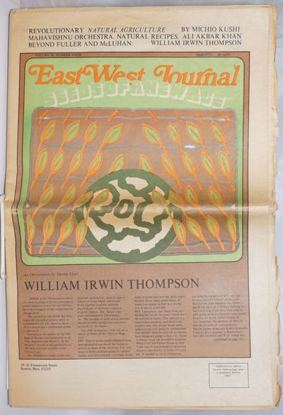 Boston: East West Journal, 1973. Newspaper. 44p., folded tabloid, illus., toned, a bit of fraying, e...