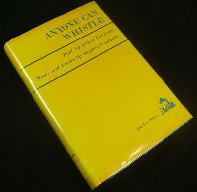 New York, 1964. Sondheim, Stephen (Music and Lyrics), Arthur Laurents (Book). ANYONE CAN WHISTLE. NY...