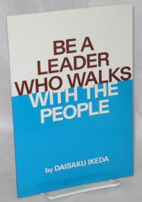 Be a leader who walks with the people