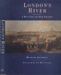 London's River - A History of the Thames.
