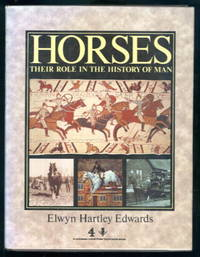 image of Horses: Their Role in the History of Man