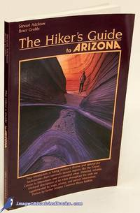 The Hiker's Guide to Arizona