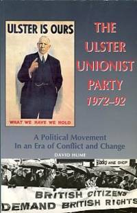 The Ulster Unionist Party, 1972-1992: A Political Movement In An Era Of Conflict And Change