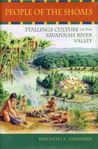 image of People of the Shoals: Stallings Culture of the Savannah River Valley
