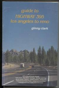 Guide to Highway 395 Los Angeles to Reno
