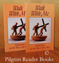image of Walk With Me: Meditations on the Way of the Cross. (2 copies).