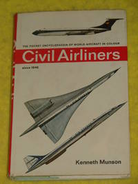 Civil Airliners by Kenneth Munson - First Edition - 1967 - from Pullet's Books (SKU: 000482)