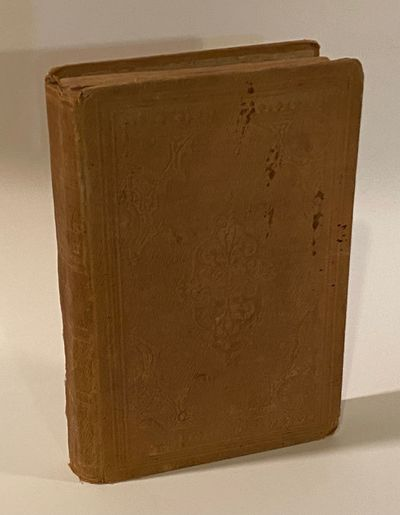 Watertown, New York: L. Ingalls & Co, 1862. First Edition. Good. xii, 13-294. Bound in tan ribbed pu...