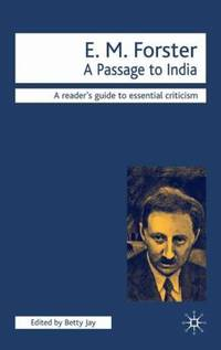 E. M. Forster : A Passage to India