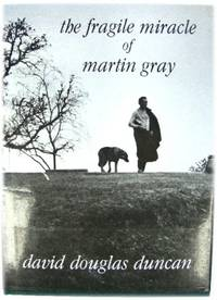image of The Fragile Miracle of Martin Gray