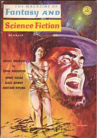 The Magazine of Fantasy and Science Fiction March 1966,,Angels Unawares, The Blind God's Eye, I Remember Oblivion, White Night, Grow Old Along with Me, Tomlinson, +
