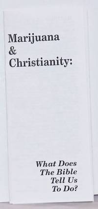 image of Marijuana_Christianity: What Does The Bible Tell Us To Do