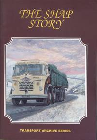 The Shap Story (Transport Archive Series)